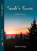 Sarah's Cross: A Ghost Story