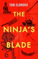 The Ninja's Blade | Tori Eldridge.