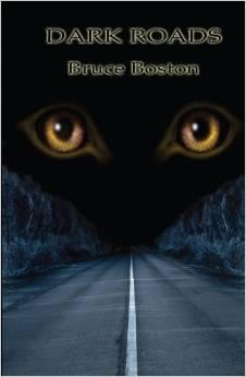 Dark Roads by Bruce Boston