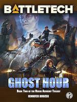 BattleTech: Ghost Hour by Jennifer Brozek