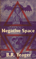 Negative Space by B.R. Yeager