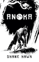 Anoka: A Collection of Indigenous Horror