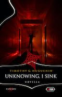 Unknowing, I Sink