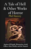 A Tale of Hell and Other Works of Horror
