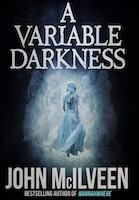 A Variable Darkness: 13 Tales
