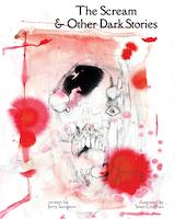 The Scream & Other Dark Stories