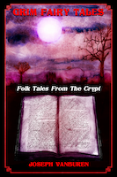 Grim Fairy Tales: Folk Tales from the Crypt