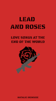 Lead and Roses